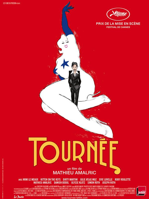 Affiche film tournée - Mathieu amalric - new burlesque