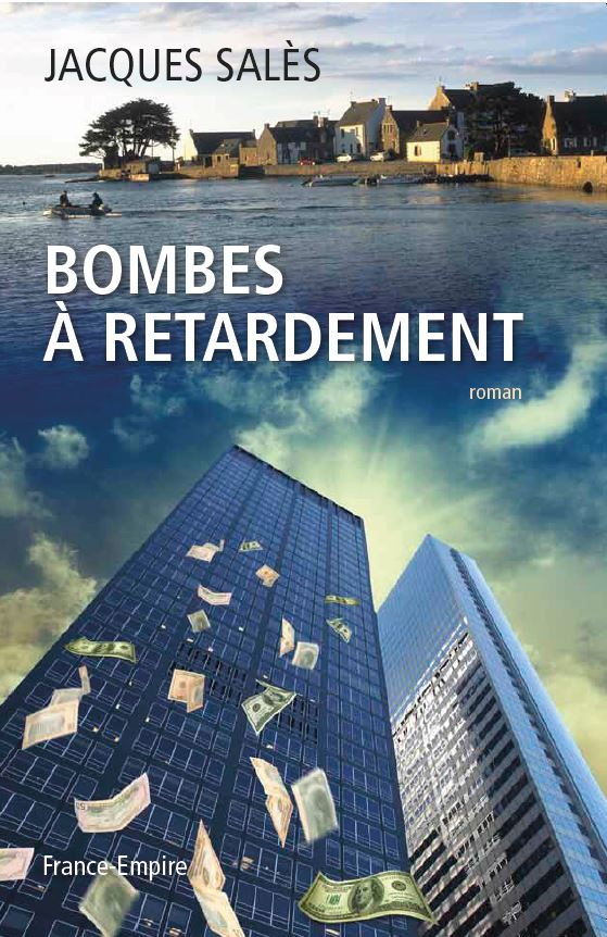 Couverture Bombe à retardement - Jacques Salès
