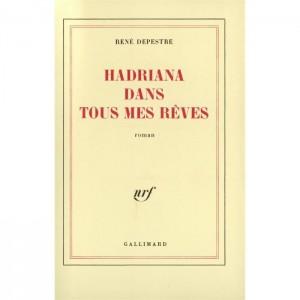René Depestre - hadriana-dans-tous-mes-reves